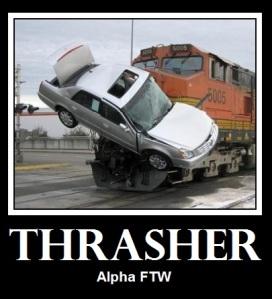 Thrasher Alpha FTW
